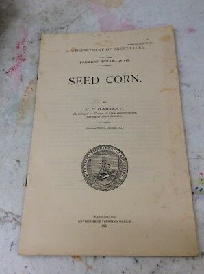 US DEPARTMENT OF AGRICULTURE FARMERS BULLETIN Seed Corn November 27 1911