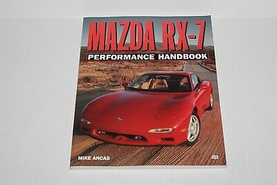 Mazda RX-7 Performance Handbook Mike Ancas 2000