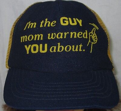 e7e47646bf9 VTG I M THE Guy Your Mom Warned You About Snapback Trucker Hat Cap ...