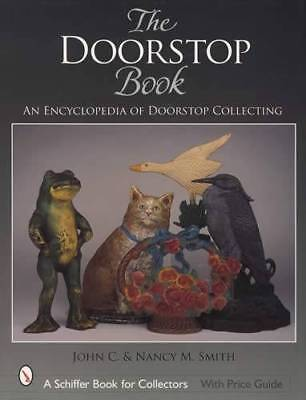 Antique Cast Iron Doorstop Collectors Guide incl Hubley B & H, Littco, Others