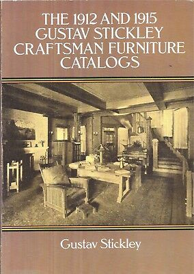 Rare 1912 And 1915 Gustav Stickley Craftsman Furniture 1991 Edition Illustrated