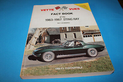 Book:   Vette Vues Fact Book of the 1963--1967 Sting Ray  Corvette