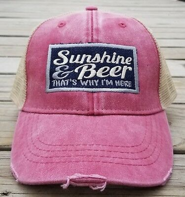 c9edd94739a SUNSHINE AND BEER Thats Why Im Here On A Low Profile Distressed Cap ...