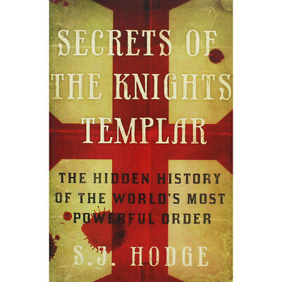 Secrets of the Knights Templar by S.J. Hodge (Paperback), Non Fiction Books, New