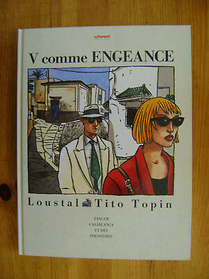LOUSTAL / Tito Topin - V comme engeance - EO