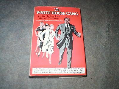 1929 The White House Gang Hc Book W/dust Cover-First Edition-Theodore Roosevelt
