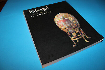 Catalog:   FABERGE' IN AMERICA  Exhibition   1997.