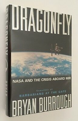 DRAGONFLY:NASA & THE CRISIS ABOARD MIR 1st Printing HB SIGNED by BRYAN BURROUGH