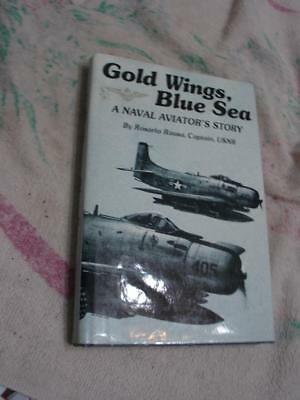 Gold wings blue Sea A naval aviator's Story