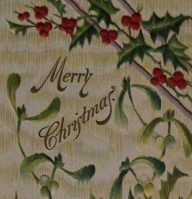 c. 1911  Embossed Christmas Postcard - Holly, Merry Christmas, Unposted