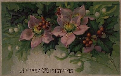 c. 1907 Embossed Christmas Postcard - Flowers, Holly, Posted