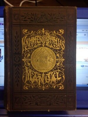 1887 Knights Of Pythias Manual W/gilded Gold Cover