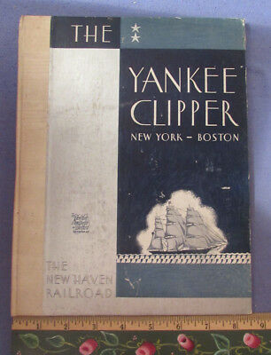 Vintage 1930 New Haven Railroad Yankee Clipper Book 4 3/4 Hours Ny To Boston