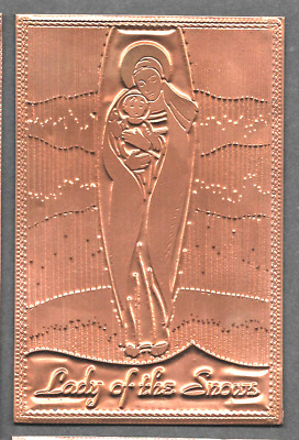Lady of the Snows, 1970's COPPER Postcard