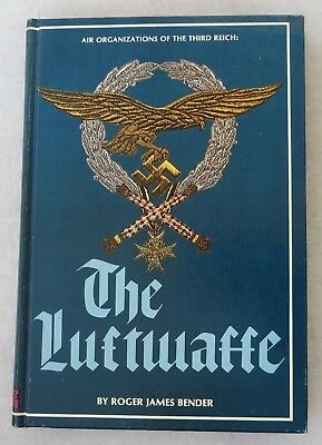 WW2 GERMAN AIR FORCE Collector Reference BOOK The LUFTWAFFE by ROGER BENDER