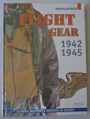 H&C WW2 BOOK FLIGHT GEAR 1942 1945 US ARMY AIR FORCES AVIATORS in EUROPE New