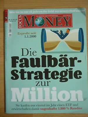 Focus Money NR 22 /  23.05.2018 * ungelesen * Die Faulbär- Strategie zur Mi .. *