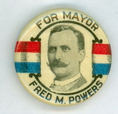 Vintage 1900 Minneapolis Minnesota Mayor Fred M Powers Political Pinback Button