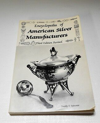 Encyclopedia of American Silver Manufacturers D. Rainwater 3rd Ed Paperback Book