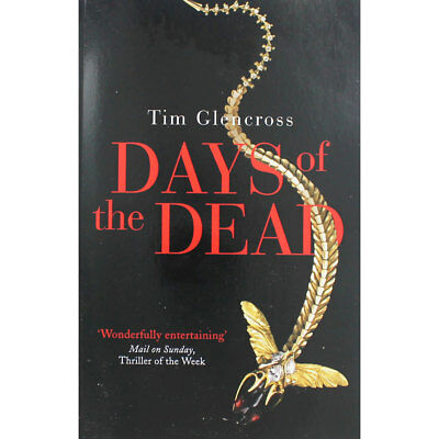 Days of the Dead by Tim Glencross (Paperback), Fiction Books, Brand New