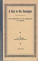 A Key to the Eucalypts. With description of 522 species and 150 varieties.