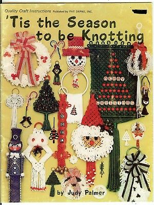 TIS the SEASON to be KNOTTING~CHRISTMAS Macrame Book~NUTCRACKER-WREATH-ORNAMENTS