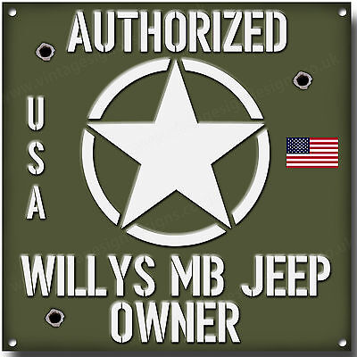 Willys MB Jeep, Autorisierter Jeep Owner Metall Schild Vintage USA