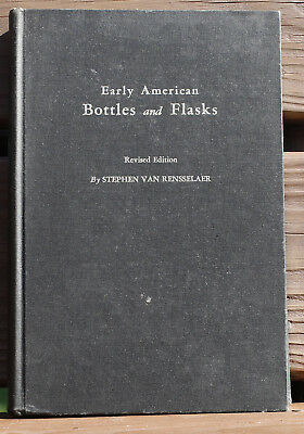 Stephen Van Rensselaer - Early American Bottles and Flasks HC signed