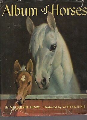 Horse Book Album of Horses with Dust Cover Marguerite Henry Wesley Dennis