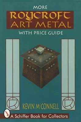 More Roycroft Metalware Arts & Crafts Collector Guide Hammered Copper & More