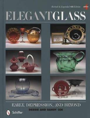 Elegant Glass: Early, Depression & Beyond, 4th Ed Collector Price Guide