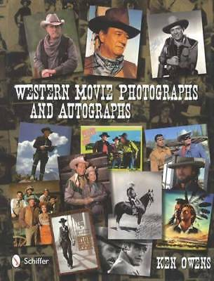 Westerns Movie & TV Photographs & Autographs - Wild West Cowboys Collector Guide