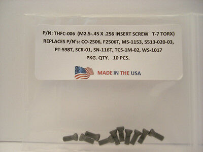 10 Pieces THFC-006 Insert Screw: CO-2506 .. MS-1153 ..5513-020-03 .. PT-598T ..