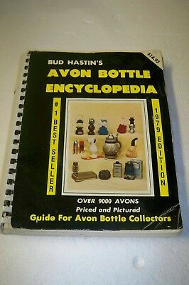 Avon Bottle Encyclopedia-Bud Hastin's-1979 Edition-Guide For Avon Collectors