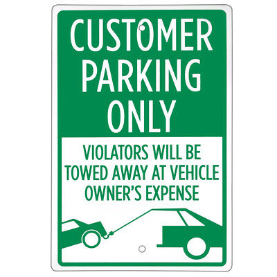 """Customer Parking Only Sign - 18"""" x 12"""" Aluminum Warning Sign"""