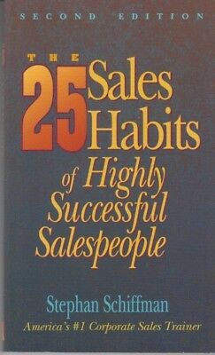 The 25 Sales Habits of Highly Successful Salespeople - PB - Stephan Schiffman