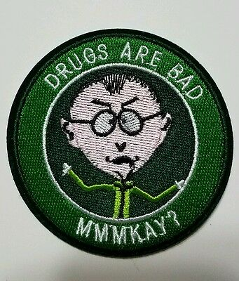 South Park Drugs Are Bad MMMKAY? embroidered Patch 3 1/2 inches long