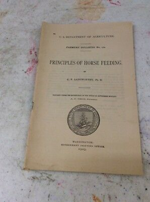 US DEPARTMENT OF AGRICULTURE FARMERS BULLETIN Principles Of Bourse Feeding 1903