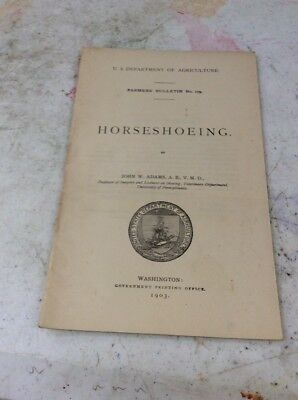 US DEPARTMENT OF AGRICULTURE FARMERS BULLETIN Horseshoeing 1903