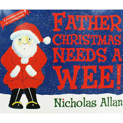 Father Christmas Needs a Wee (Paperback), Children's Books, Brand New