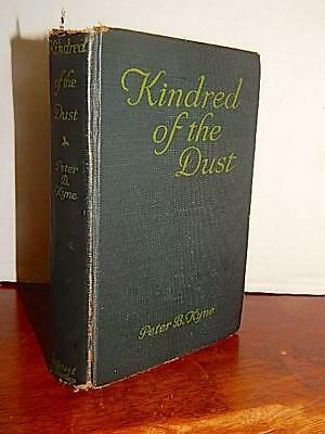 1920 Kindred of the Dust by Peter B. Kyne