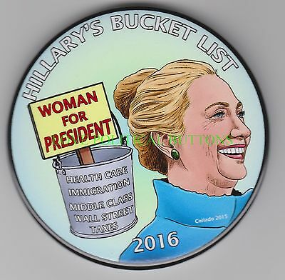 Hillary Clinton 2016  Hillary's Bucket List  Political Button  Pinback  3Inches