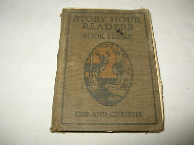 Antique Story Hour Reader Book Three By Ida, Coe, Pd M 1914  15
