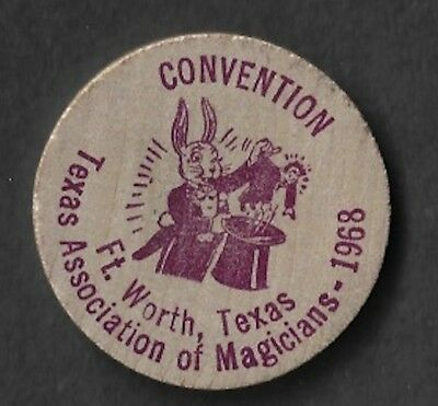 Vintage Wooden Nickel 1968 Texas Association Of Magicians Convention Fort Worth