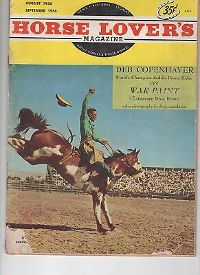 Horse Lovers Magazine August-September 1956 Champion Bronc War Paint on cover