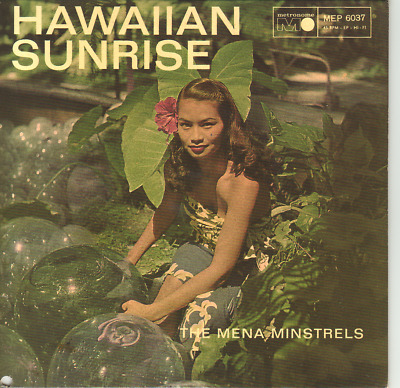"""7"" - THE MENA MINSTRELS - Hawaiian Sunrise - RARE EP"