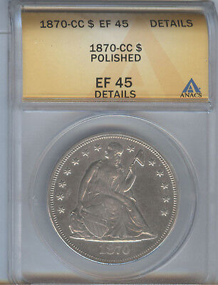 1870-Cc Seated Liberty Silver Dollar, Anacs Ef-45 Details