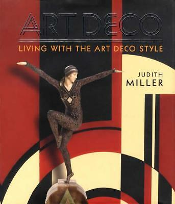 Living With Art Deco Style REFERENCE Key Makers w Furniture Sculpture Glass Etc