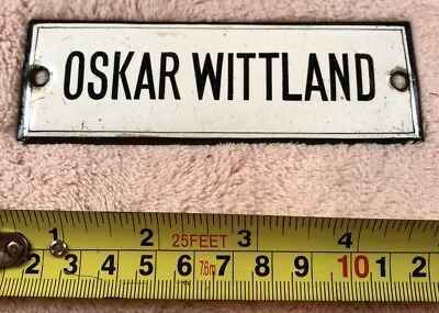 Rare Find Original Antique Black & White Enamel Sign Oskar Wittland C1920