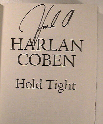 Signed Harlan Coben 'hold Tight' Hard Cover 1St/1St Edition Hc Book New & Unread